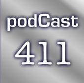 Podcast 411